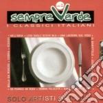 Artisti Vari - Sempre Verdi 2 cd musicale di ARTISTI VARI