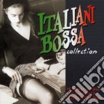 Italiani Bossa Collection cd musicale di Artisti Vari