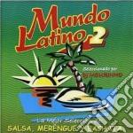 Artisti Vari - Mundo Latino 2 cd musicale di Artisti Vari
