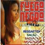 Artisti Vari - Fuego Negro cd musicale di ARTISTI VARI