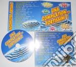 Artisti Vari - Una Compilation...fortissimi cd musicale di ARTISTI VARI