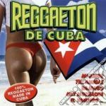 Reggaeton De Cuba cd musicale di ARTISTI VARI