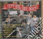 I Teppisti Dei Sogni - I Grandi Successi De.. cd musicale di I TEPPISTI DEI SOGNI