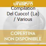 LA COMPILATION DEL CUOCO cd musicale di ARTISTI VARI