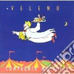 Compagnia Musicale Paolo Di Sarcina - Veleno cd musicale di COMPAGNIA MUSICALE P