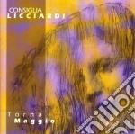 Consiglia Licciardi - Torna Maggio cd musicale di LICCIARDI CONSIGLIA