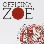 Officina Zoe' - Live In Japan cd musicale di OFFICINA ZOE'