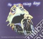 No More Rainy Days - Omaggio A Paolo Di Sarcina cd musicale di AA.VV.