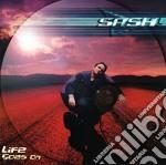 Sash! - Life Goes On cd musicale di SASH!