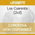 LOS CUARENTA (2CD) cd musicale di ARTISTI VARI