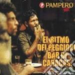 PAMPERO MIX:EL RITMO DEI PEGGIORI... cd musicale di ARTISTI VARI