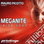 MEGANITE IBIZA 2007 cd musicale di PICOTTO MAURO