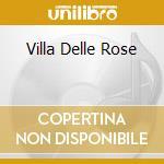 Villa Delle Rose cd musicale di aa.vv