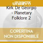 PLANETARY FOLKLORE 2 cd musicale di AS ONE
