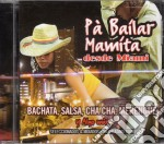 PA' BAILAR MAMITA DESDE MIAMI cd musicale di ARTISTI VARI