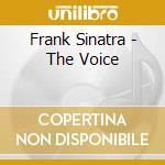 Frank Sinatra - The Voice cd musicale di SINATRA FRANK