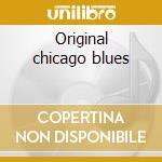 Original chicago blues cd musicale