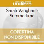 SUMMERTIME cd musicale di VAUGHAN SARAH