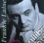 Frankie Laine - Collection cd musicale di Frankie Laine