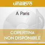 A PARIS cd musicale di MONTAND YVES