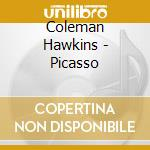 PICASSO cd musicale di HAWKINS COLEMAN