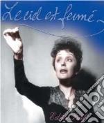 Piaf Edith - Le Ciel Est Fume' cd musicale di PIAF EDITH