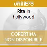 Rita in hollywood cd musicale di Rita Hayworth