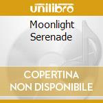 MOONLIGHT SERENADE cd musicale di ARTISTI VARI