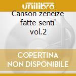 Canson zeneize fatte senti' vol.2 cd musicale