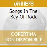 SONGS IN THE KEY OF ROCK                  cd musicale di HUGHES GLENN