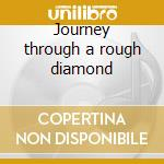 Journey through a rough diamond cd musicale di Mind Key
