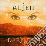 Alien - Dark Eyes cd musicale di ALIEN