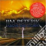 ABOVE THE STORM cd musicale di JIM PETERIK