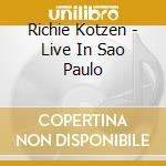 LIVE IN SAO PAULO cd musicale di RICHIE KOTZEN