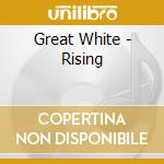 Great White - Rising cd musicale di White Great