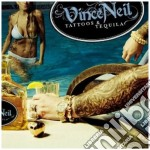 Neil Vince - Tattoos & Tequila cd musicale di Neil Vince