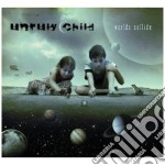 Unruly Child - Worlds Collide cd musicale di Unrily Child