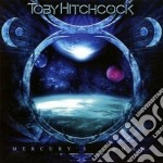 Hitchcock, Toby - Mercury's Down cd musicale di Toby Hitchcock