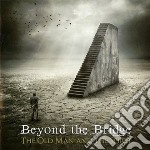 The old man and the spirit cd musicale di Beyond the bridge