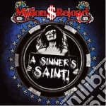 Million Dollar Reloa - A Sinner's Saint cd musicale di Million dollar reloa