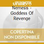 Goddess of revenge cd musicale