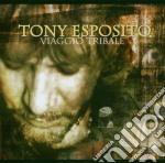 Tony Esposito - Viaggio Tribale cd musicale di ESPOSITO TONY