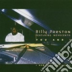 Billy Preston Ft Novecento - You And I cd musicale di PRESTON BILLY feat. Novecento