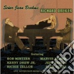 Richard Drexler - Senor Juan Brahms cd musicale di DREXLER RICHARD