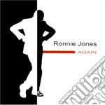 Ronnie Jones - Again cd musicale di JONES RONNIE