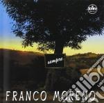 Franco Moreno - Sempre cd musicale di MORENO FRANCO
