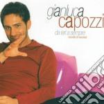 Gianluca Capozzi - Da Ieri A Sempre Raccolta Di cd musicale di CAPOZZI GIANLUCA
