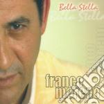 Franco Moreno - Bella Stella cd musicale di MORENO FRANCO