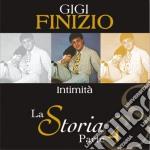 Gigi Finizio - La Storia Parte 4 Intimita' cd musicale di FINIZIO GIGI