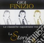 Gigi Finizio - La Storia Parte 8 Le Classich cd musicale di FINIZIO GIGI